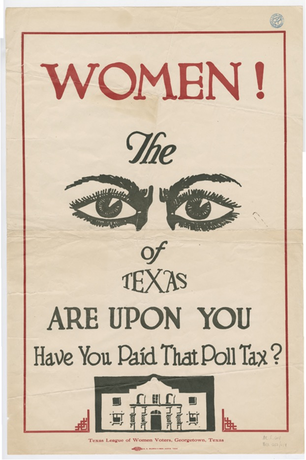 Poster by Texas League of Women Voters of Georgetown, Texas, around 1920.